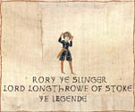 Rory ye Slinger - Lord Longthrow of Stoke